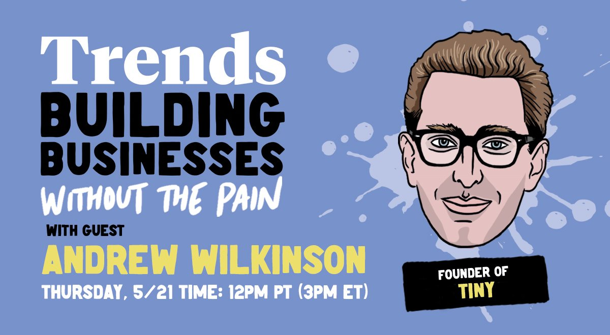 Building Businesses Without the Pain with Andrew Wilkinson