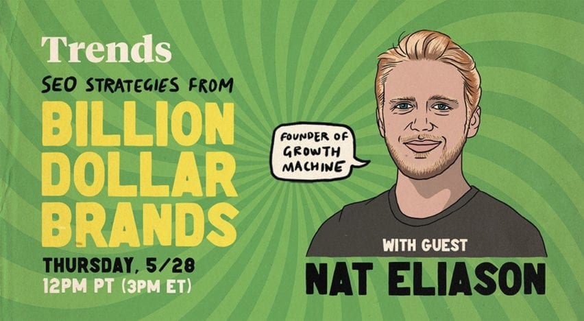 SEO Strategies from Billion Dollar Brands with Nat Eliason